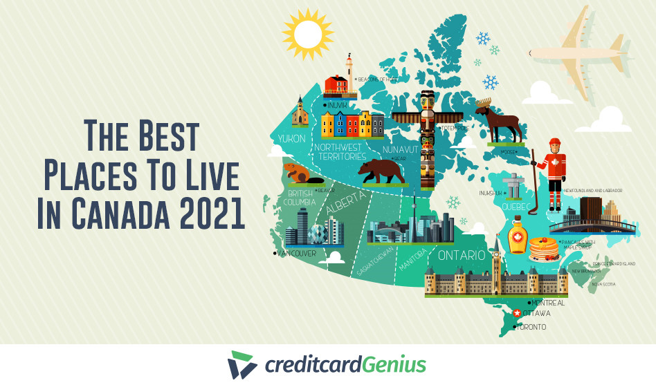 The Best Places To Live In Canada 2021